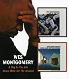 A Day In The Life/Down Here On The Ground / Wes Montgomery by Wes Montgomery (2006-03-07)