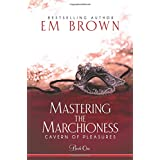 Mastering the Marchioness: A BDSM Historical Romance: 1