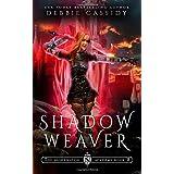 Shadow Weaver (The Nightwatch Academy)