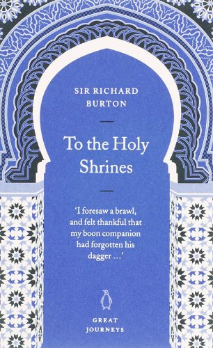 Download To the Holy Shrines (Penguin Great Journeys) 0141025387