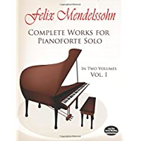 Complete Works for Pianoforte Solo, Vol. I (Dover Music for Piano)
