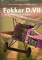 Fokker D. VII: Kaiser's Best Fighter (Famous Airplanes / Slynne Samoloty)