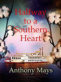 Halfway to a Southern Heart by [Mays, Anthony]