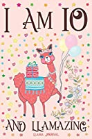 Llama Journal I am 10 and Llamazing: A Happy 10th Birthday Girl Notebook Diary for Girls | Cute Llama Sketchbook Journal for 10 Year Old Kids | Anniversary Gift Ideas for Her