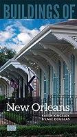 Buildings of New Orleans (SAH/BUS City Guide)