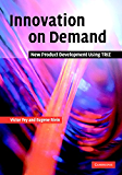 Innovation on Demand: New Product Development Using TRIZ (English Edition)