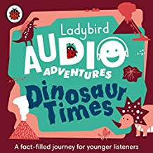 Dinosaur Times: Ladybird Audio Adventures