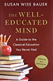 The Well-Educated Mind: A Guide to the Classical Education You Never Had 画像