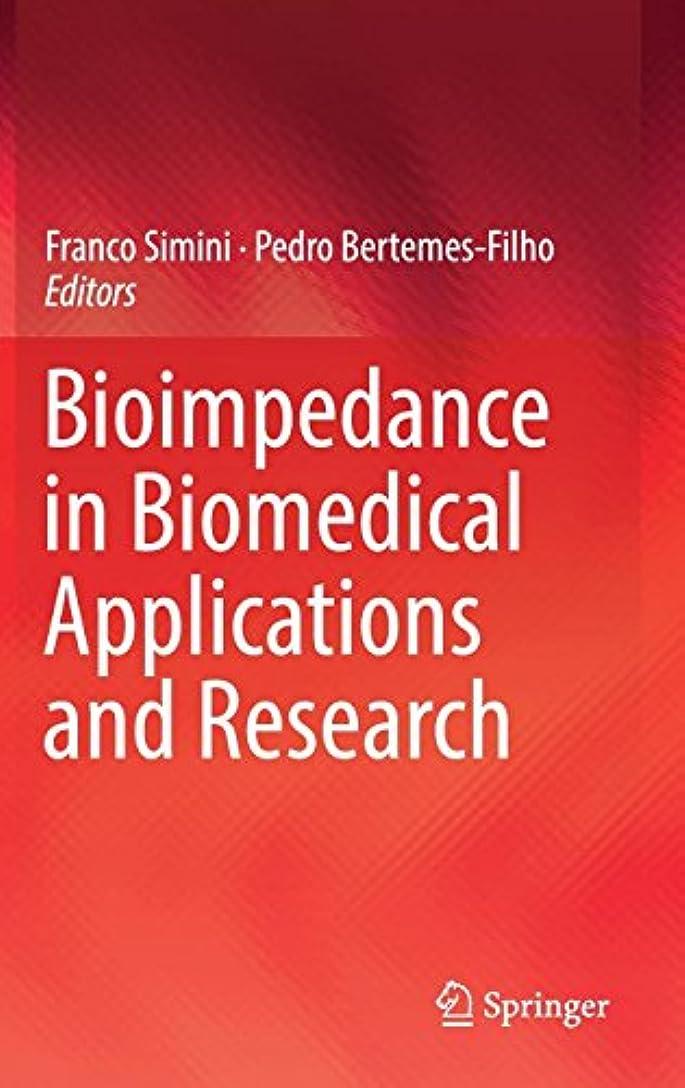 日帰り旅行に力強いあいさつBioimpedance in Biomedical Applications and Research