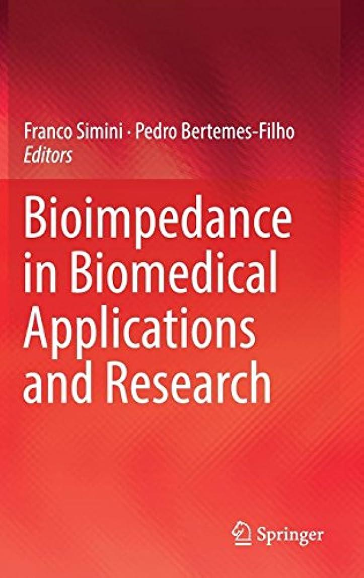 甘くするディレイ西Bioimpedance in Biomedical Applications and Research