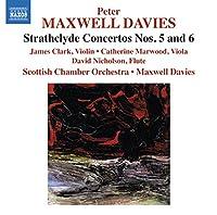 Strathclyde Concertos No. 5 & 6