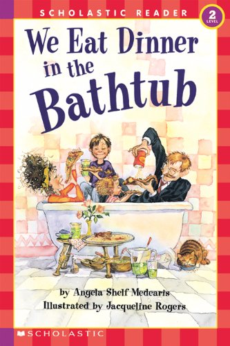 We Eat Dinner in the Bathtub (HELLO READER LEVEL 2)の詳細を見る