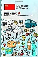 Pechino Diario di Viaggio: Libro Interattivo Per Bambini per Scrivere, Disegnare, Ricordi, Quaderno da Disegno, Giornalino, Agenda Avventure – Attività per Viaggi e Vacanze Viaggiatore