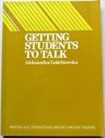 Getting Students to Talk: A Resource Book for Teachers With Role-Plays, Simulations and Discussions (Language Teaching Methodology Series)