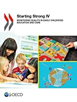 Starting Strong IV: Monitoring Quality in Early Childhood Education and Care