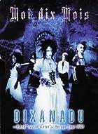 Dixanadu Fated: Raison D'Etre (Bonus Dvd)()