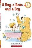 A Bug, a Bear, and a Boy (HELLO READER LEVEL 1)