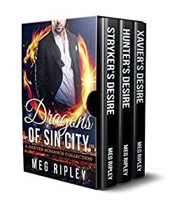 Dragons Of Sin City: A Shifter Romance Collection by [Ripley, Meg]