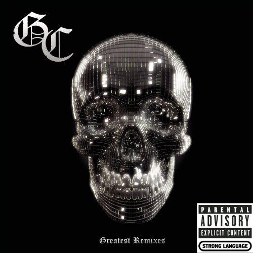 Greatest Remixes [Explicit]
