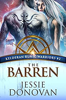 The Barren (Kelderan Runic Warriors Book 2) by [Donovan, Jessie]