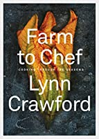 Farm to Chef: Cooking Through the Seasons