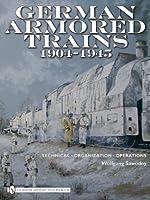 German Armored Trains 1904-1945