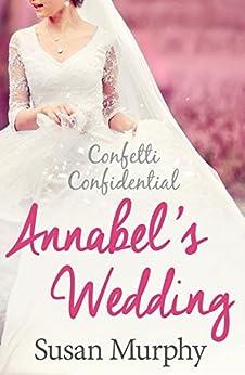 Confetti Confidential: Untitled Book 2 (Confetti Confidential Series) by [Murphy, Susan]