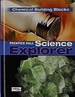 Prentice Hall Science Explorer Chemical Building Blocks: Book K