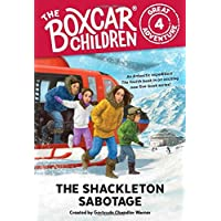 The Shackleton Sabotage (Boxcar Children Great Adventure)