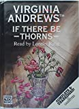 If There be Thorns: Complete & Unabridged