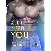 All I Need Is You: A Novel