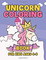 Unicorn Coloring Book for Kids Ages 4-8: A Fun Kid Workbook Coloring