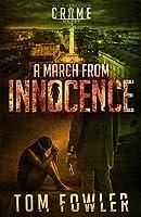 A March from Innocence: A C.T. Ferguson Crime Novel (The C.T. Ferguson Mystery Novels)