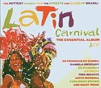 Latin Carnival: The Essential Album