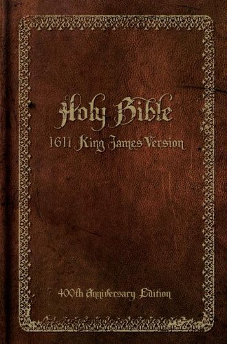 Download Holy Bible: 1611 King James Version (400th Anniversary Edition) 0310440297