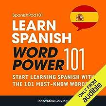 Learn Spanish - Word Power 101: Absolute Beginner Spanish #6
