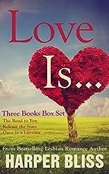 Love Is...: Three Lesbian Romance Novels (English Edition)