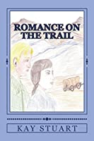 Romance on the Trail