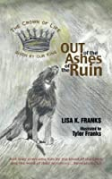 Out of the Ashes of the Ruin