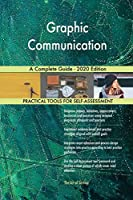 Graphic Communication A Complete Guide - 2020 Edition