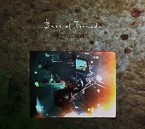 Best of Tornado(初回生産限定盤B)(DVD付)