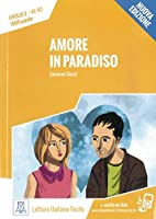 Amore in Paradiso - Nuova Edizione: Livello 2 / Lektuere + Audiodateien als Download