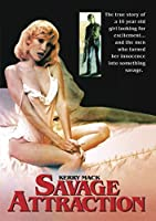 Savage Attraction aka Hostage [並行輸入品]