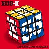 E35II 英語で歌おうJ-Pop