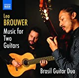 Brouwer: Complete Guitar Duos