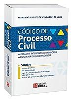 Código de Processo Civil Anotado e Interpretado Conforme a Doutrina e a Jurisprudência