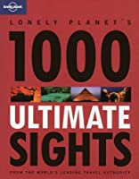 Lonely Planet 1000 Ultimate Sights
