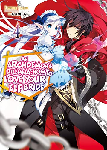 An Archdemon's Dilemma: How to Love Your Elf Bride: Volume 4 (English Edition)