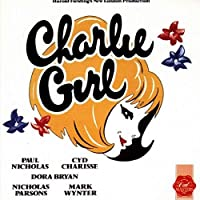 Charlie Girl (1986 London Cast)