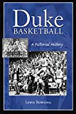 Duke Basketball: A Pictorial History (Sports) (English Edition)